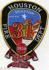 "Houston Station-31, TX  ""Deep In Heat""  (3"" x 4.5"" size) fire patch"