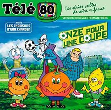 "CD NEUF ""TELE 80 : ONZE 11 POUR UNE COUPE"" Eric CHARDEN // ESPANA 82"