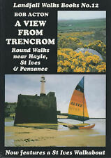 Very Good, A View from Trencrom: Round Walks Near Hayle, St.Ives and Penzance (L