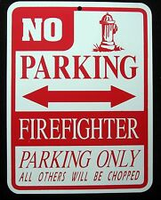 FIREFIGHTER  PARKING ONLY Steel Sign - fireman, fire truck