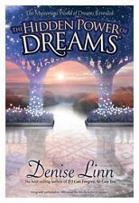 The Hidden Power of Dreams : The Mysterious World of Dreams Revealed by...