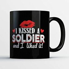 Army Wife Coffee Mug - I Kissed a Soldier - Funny 11 oz Black Ceramic Tea Cup -
