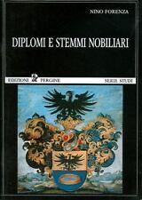 Diplomi e stemmi nobiliari. Quaderni di storia perginese; 1.
