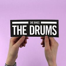 """The Stone Roses """"She Bangs The Drums"""" Bumper Sticker, Ian Brown, oasis squire"""
