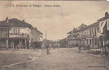 * SAN FRANCESCO AL CAMPO - Piazza Centro 1914