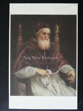 Raffaello - PAPA GIULIO ll - Pope Julius II - THE WARRIOR POPE -  Old Postcard