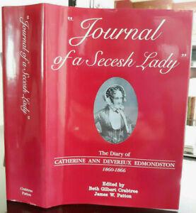 Secesh Lady Journal: Diary Catherine Ann Devereux Edmondston 1860-66 Civil War