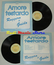 LP RUGGERO E GUIDO Amore testardo 1993 ITALY JOKER 20005 LISCIO cd