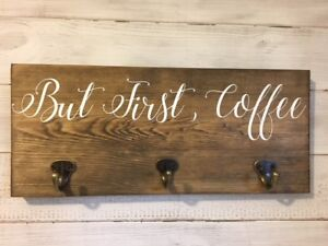 But First Coffee hook sign/Coffee mug sign with hooks/Rustic coffee sign/Coffee