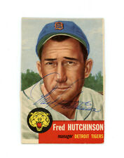 FRED HUTCHINSON signed 1953 TOPPS baseball card #72 TIGERS