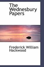 Wednesbury Papers: By Frederick William Hackwood