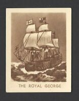 DUDGEON & ARNELL - FAMOUS SHIPS - #7 THE ROYAL GEORGE