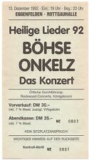 Böhse Onkelz   In Concert 1992   Ticket / Konzertkarte / Eintrittskarte