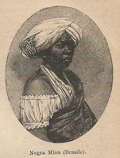 A9522 Nera Mina (Brasile) - Xilografia - Stampa Antica del 1906 - Engraving