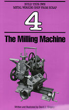 The Milling Machine David Gingery Foundry Casting Home Shop Scrap Patterns Build