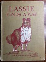 Vintage Big Golden Book ~ LASSIE FINDS A WAY By Irwin Shapiro 1957 HC Exlib