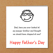 Funny Fathers Day Card from daughter or son with a younger brother