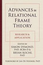 Advances in Relational Frame Theory: Research and Application (2013, Paperback)