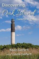 Discovering Oak Island Camera-In-Hand : A Guide to Making More Memorable...