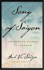Song of Saigon: One Woman's Journey to Freedom by Sawyer, Anh Vu; Proctor, Pam