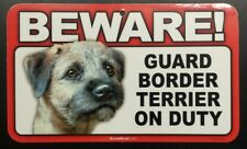 Laminated Card Stock Sign- Beware! Guard Border Terrier On Duty