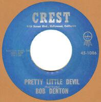 ROCKABILLY: BOB DENTON (& EDDIE COCHRAN) Thinkin' About You/Pretty Little Devil