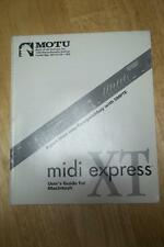 Owner /User Guide Manual for the MOTU Midi Interface XT Express ~ Macintosh User