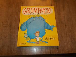 Grumbuck! - Adam Stower - Kinderbuch - Geb - 2017