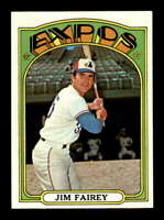 1972 Topps #653 Jim Fairey  NM/NM+ X1693731