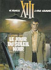 TREIZE . LE JOUR DU SOLEIL NOIR . broché publicitaire Mc Donald's . DARGAUD 1999