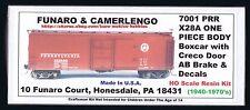 Funaro F&C 7001 PENNSYLVANIA  X28a PRR Boxcar  Creco Door AB-Brake 1940-70 1-PC