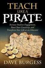 Teach Like a PIRATE david burgess book