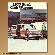 1977 Ford Club Wagon Vans Dealer Brochure Chateau-Custom Club-Motorhome FDT-7715