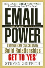 Email Power- How to get what you want from every e