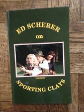 Ed Scherer on Sporting Clays - 1993
