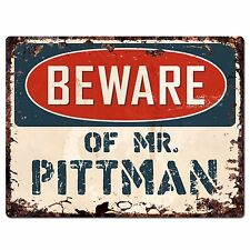 Pp4024 Beware of Mr. Pittman Plate Chic Sign Home Store Wall Decor Funny Gift