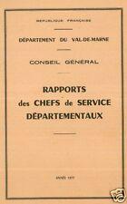 VAL-DE-MARNE = 1977  = CONSEIL GENERAL/Rapports