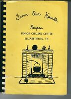 SA-030 TN, Elizabethton, From Our Hearth Recipes Cookbook Senior Citizens 1978