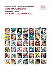 Libri da leggere. Racconto, romanzo, temi. Antologia per il biennio USATO
