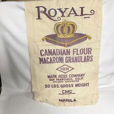 Royal Brand Crown Canadian Flour Macaroni Granulars Sack Bag Mark Ross Company