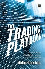 The Trading Playbook: Two Rule-Based Plans for Day Trading and Swing Trading...