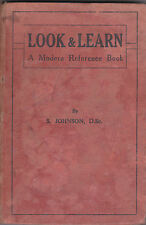 Look & Learn: A Modern Reference Book by S Johnson 1944 impression Educational