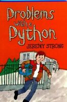 Very Good, Problems with a Python, Strong, Jeremy, Paperback