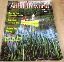 1970 July Vintage Archery World Magazine Tranquilizer Arrow Bow Making >