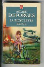 """Régine Deforges : La bicyclette bleue """" Editions Le Livre de Poche """""""
