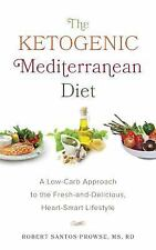 THE KETOGENIC MEDITERRANEAN DIET - SANTOS-PROWSE, ROBERT - NEW PAPERBACK BOOK