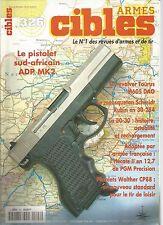 CIBLES N°326 PISTOLET SUD-AFRICAIN ADP MK2 / REVOLVER TAURUS M605 DAO / LA 30-30