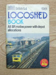 Ian Allan ABC British Rail Locoshed Book 1981