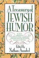 A Treasury of Jewish Humor by Nathan Ausubel (1993, Hardcover)