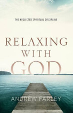 Farley-Relaxing With God (US IMPORT) BOOK NEW